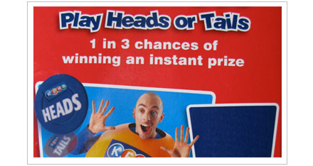 Play Heads And Tails! One in three wins a prize!
